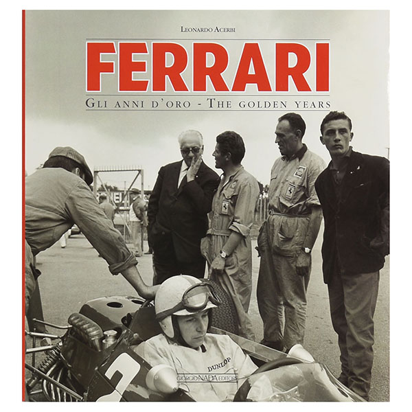 FERRARI GLI ANNI DORO THE GOLDEN YEARS