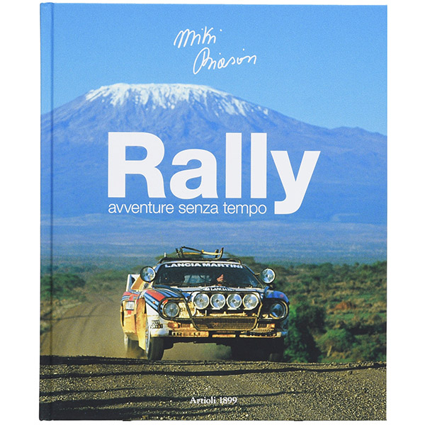 Rally. Avventure senza tempo with MIKI BIASION Signature