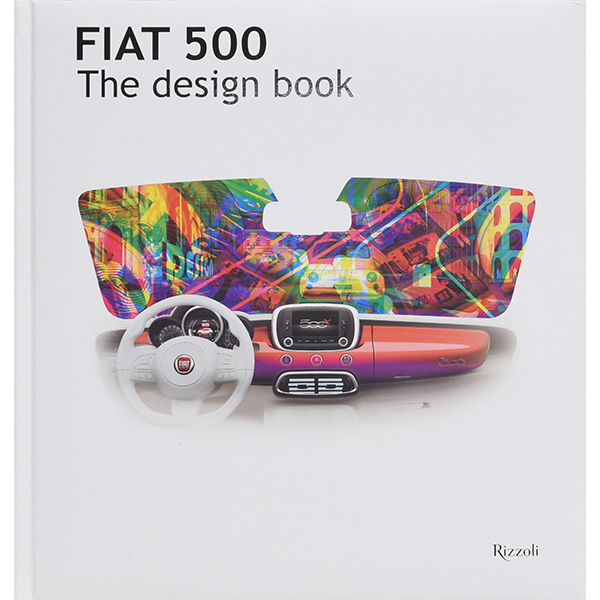 FIAT 500 THE DESIGN BOOK